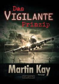 Das Vigilante-Prinzip, Martin Kay