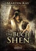 Das Buch Shen, Martin Kay