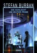 Das gefallene Imperium 2: Die Schlacht um Vector Prime, Stefan Burban