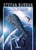 Das gefallene Imperium 1: Die letzte Bastion, Stefan Burban