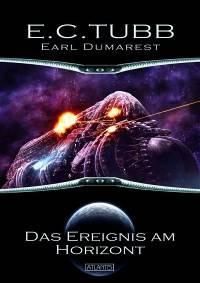 Earl Dumarest 26: Das Ereignis am Horizont, E. C. Tubb