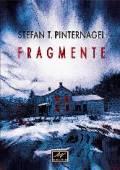Fragmente, Stefan T. Pinternagel
