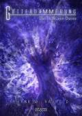 Götterdämmerung 3: Das Licht von Duino, Frank W. Haubold