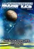 57: Im Schatten des Mondes, Holger M. Pohl