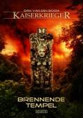 Kaiserkrieger 10: Brennende Tempel, Dirk van den Boom