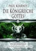 Die Königreiche Gottes 2: Die Ketzerkönige, Paul Kearney