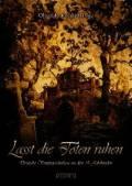 Lasst die Toten ruhen, Oliver Kotowski (Hrsg.)