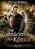 Die Chronik des großen Dämonenkrieges 1: Das Vermächtnis des Königs, Stefan Burban