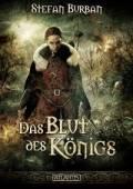 Die Chronik des großen Dämonenkrieges 2: Das Blut des Königs, Stefan Burban