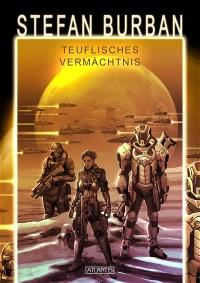 Das gefallene Imperium 3: Teuflisches Vermächtnis, Stefan Burban