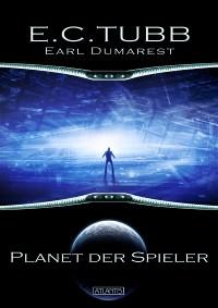 Earl Dumarest 3: Planet der Spieler, E. C. Tubb