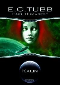 Earl Dumarest 4: Kalin, E. C. Tubb