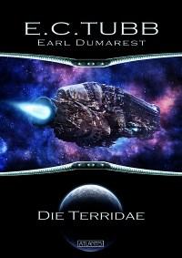 Earl Dumarest 25: Die Terridae, E. C. Tubb