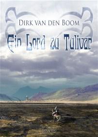Ein Lord zu Tulivar, Dirk van den Boom