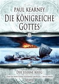 Die Königreiche Gottes 3: Der eiserne Krieg, Paul Kearney