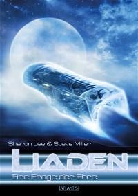 LIADEN 2: -Eine Frage der Ehre-, Sharon Lee & Steve Miller