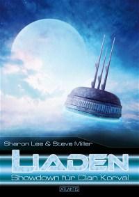 LIADEN 5: Showdown für Clan Corval, Sharon Lee & Steve Miller
