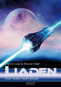 LIADEN 6: Korvals Nemesis, Sharon Lee & Steve Miller