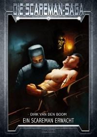01: -Ein Scareman erwacht-, Dirk van den Boom