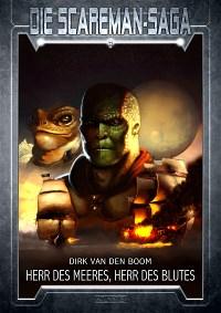 03: -Herr des Meeres, Herr des Blutes-, Dirk van den Boom