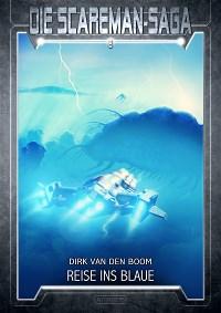 08: -Reise ins Blaue-, Dirk van den Boom