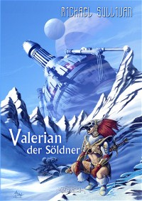 Valerian der Söldner, Michael Sullivan