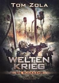 Weltenkrieg 1: Die Rückkehr, Tom Zola